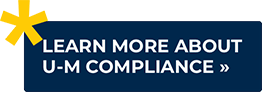 Learn More About U-M Compliance